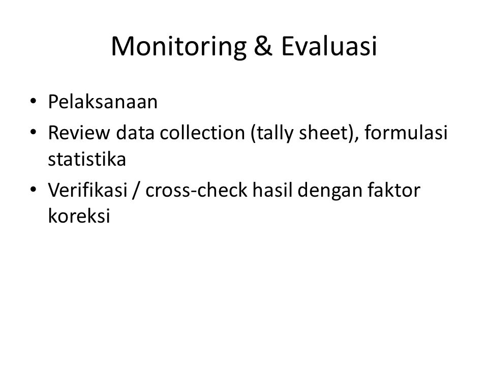 Monitoring & Evaluasi Pelaksanaan