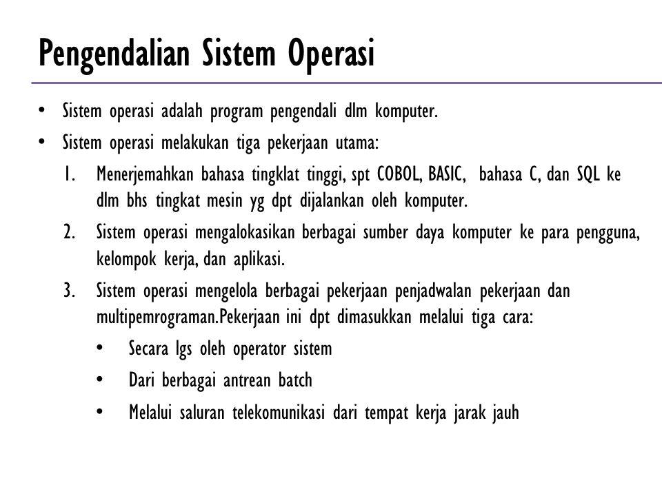 Pengendalian Sistem Operasi
