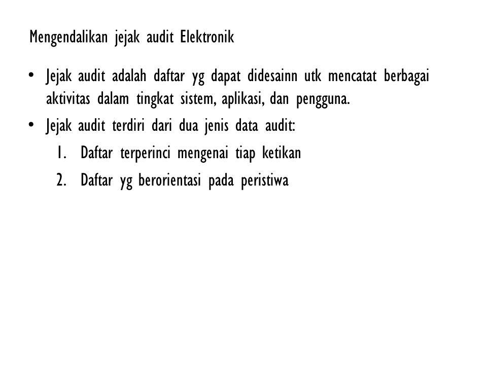 Mengendalikan jejak audit Elektronik