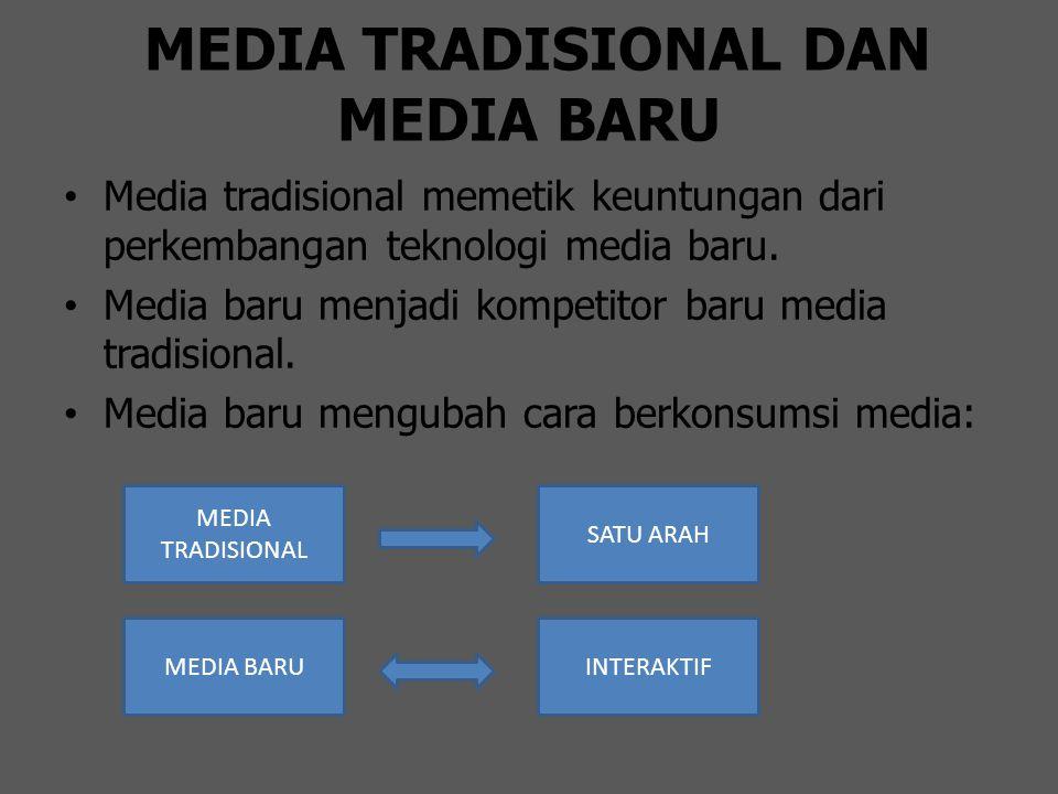 MEDIA TRADISIONAL DAN MEDIA BARU