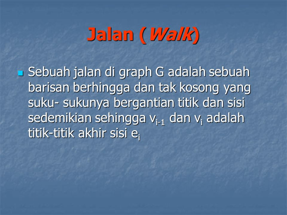Jalan (Walk)