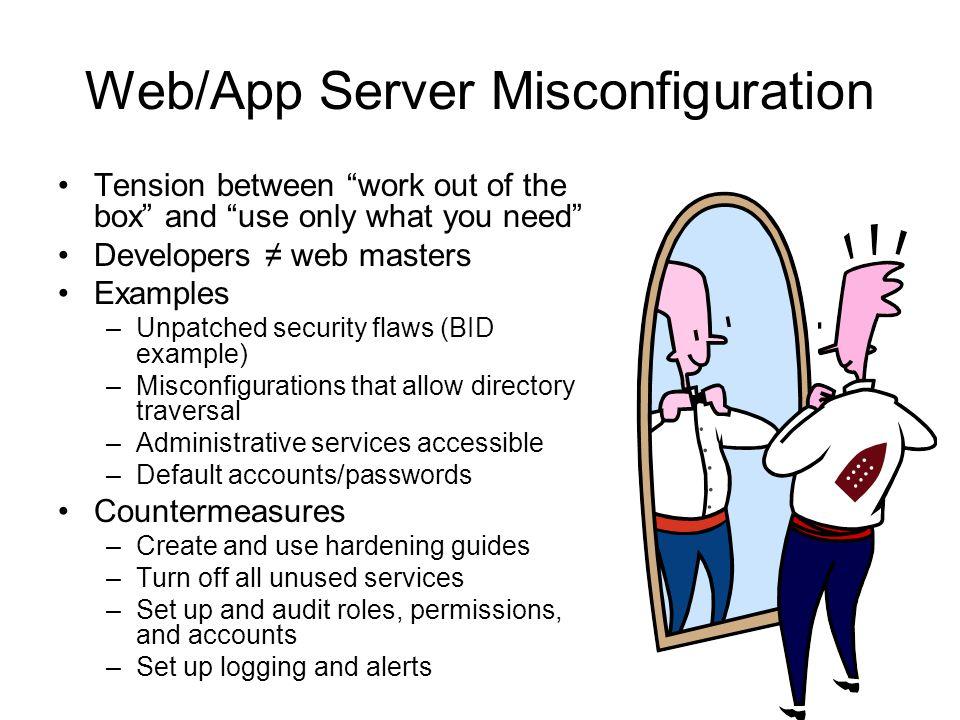 Web/App Server Misconfiguration