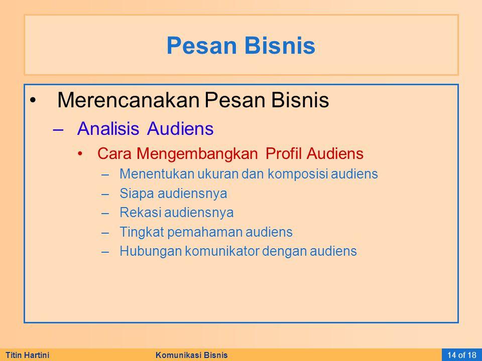 Pesan Bisnis Merencanakan Pesan Bisnis Analisis Audiens