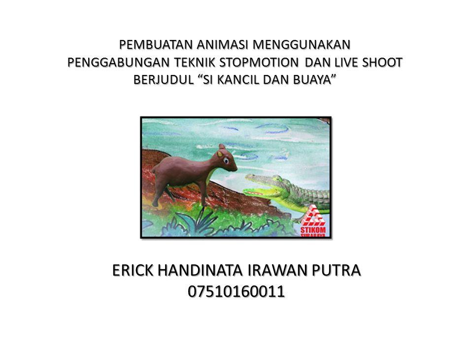 ERICK HANDINATA IRAWAN PUTRA 07510160011