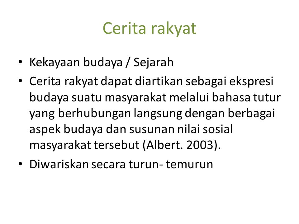 Cerita rakyat Kekayaan budaya / Sejarah