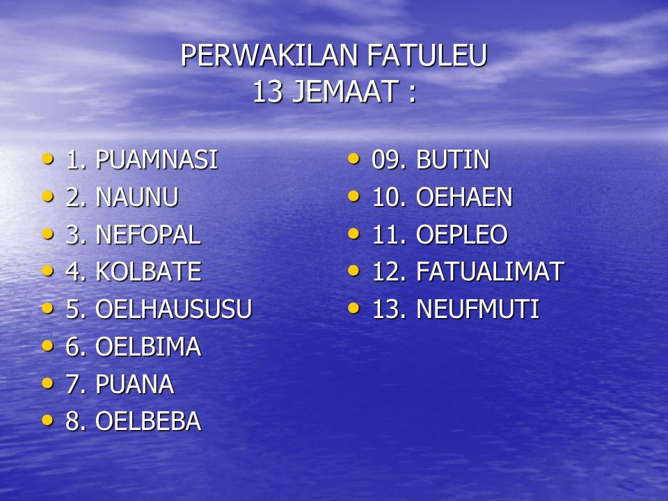 PERWAKILAN FATULEU 13 JEMAAT :