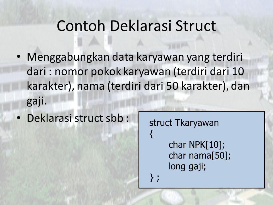 Contoh Deklarasi Struct