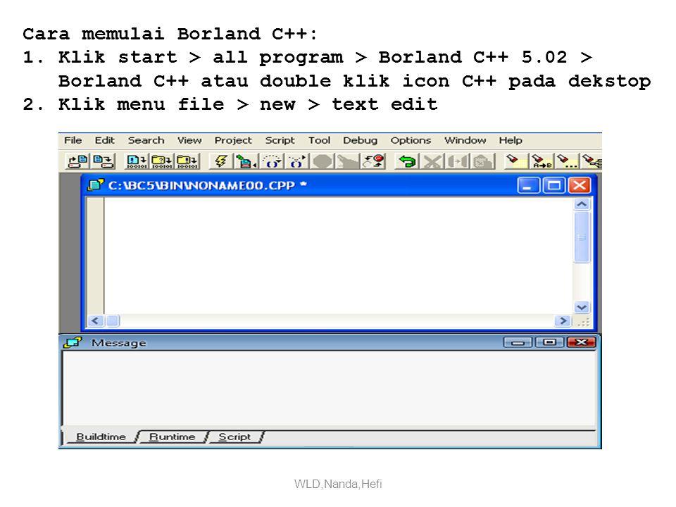 Cara memulai Borland C++: