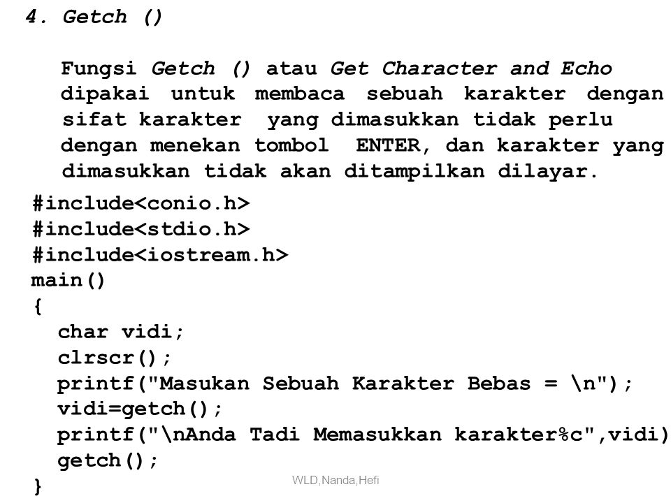 Fungsi Getch () atau Get Character and Echo