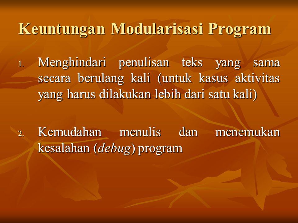 Keuntungan Modularisasi Program