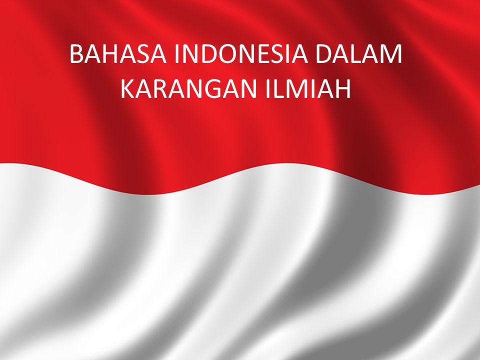 BAHASA INDONESIA DALAM KARANGAN ILMIAH