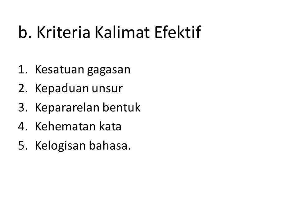 b. Kriteria Kalimat Efektif