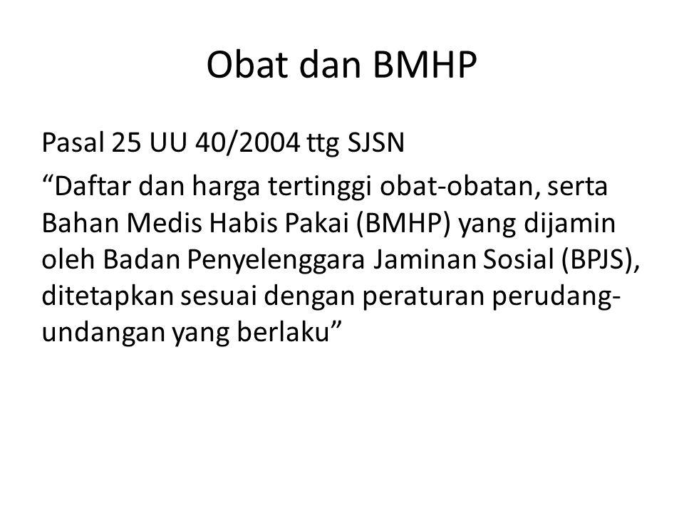Obat dan BMHP