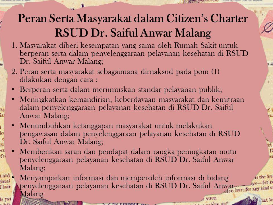 Peran Serta Masyarakat dalam Citizen's Charter RSUD Dr