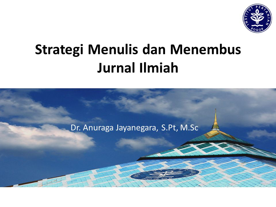 Strategi Menulis dan Menembus Jurnal Ilmiah