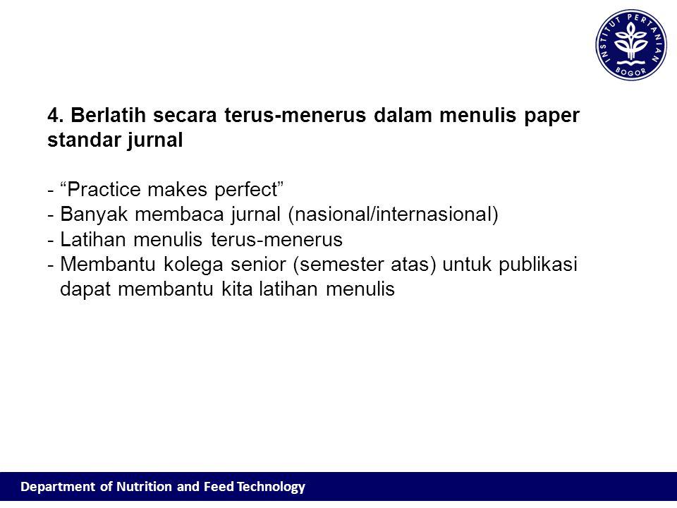 4. Berlatih secara terus-menerus dalam menulis paper standar jurnal