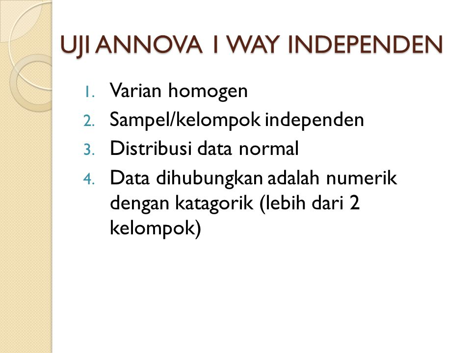 UJI ANNOVA 1 WAY INDEPENDEN