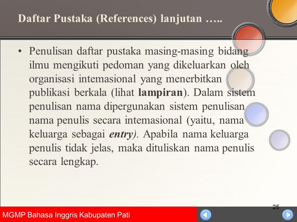 Daftar Pustaka (References) lanjutan …..