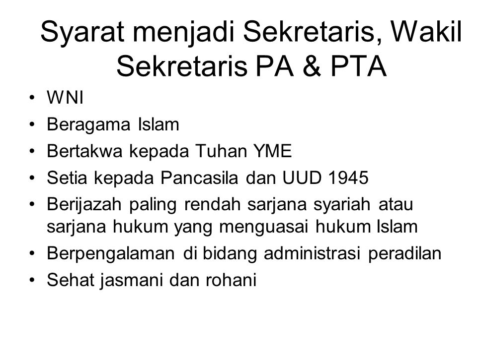 Syarat menjadi Sekretaris, Wakil Sekretaris PA & PTA