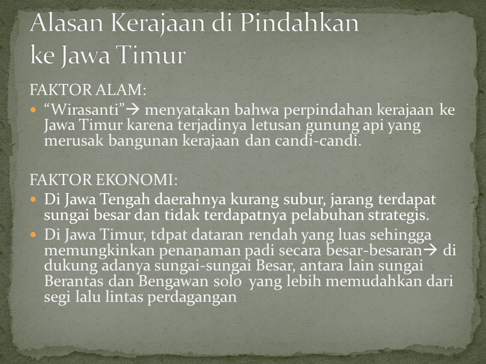 Alasan Kerajaan di Pindahkan ke Jawa Timur