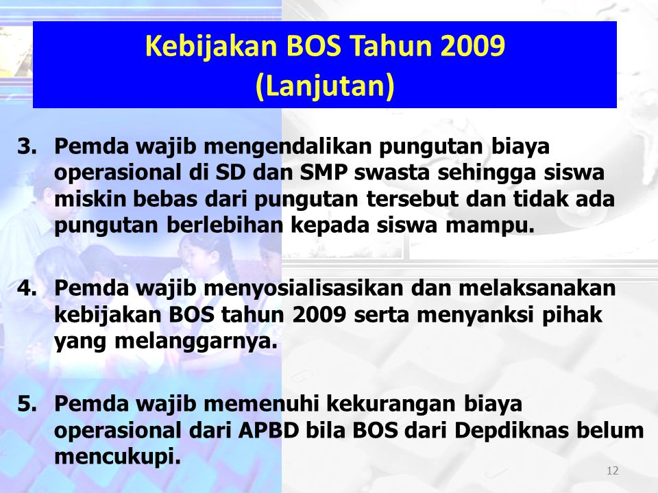 Kebijakan BOS Tahun 2009 (Lanjutan)