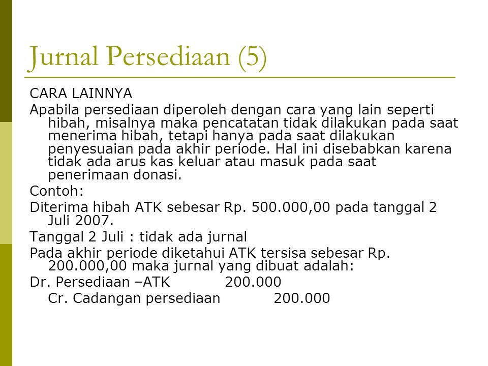 Jurnal Persediaan (5) CARA LAINNYA