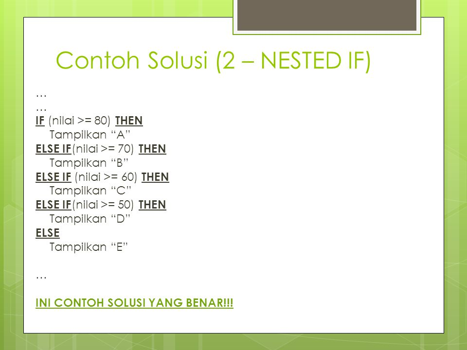 Contoh Solusi (2 – NESTED IF)