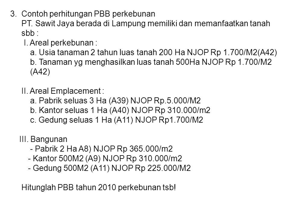 3. Contoh perhitungan PBB perkebunan