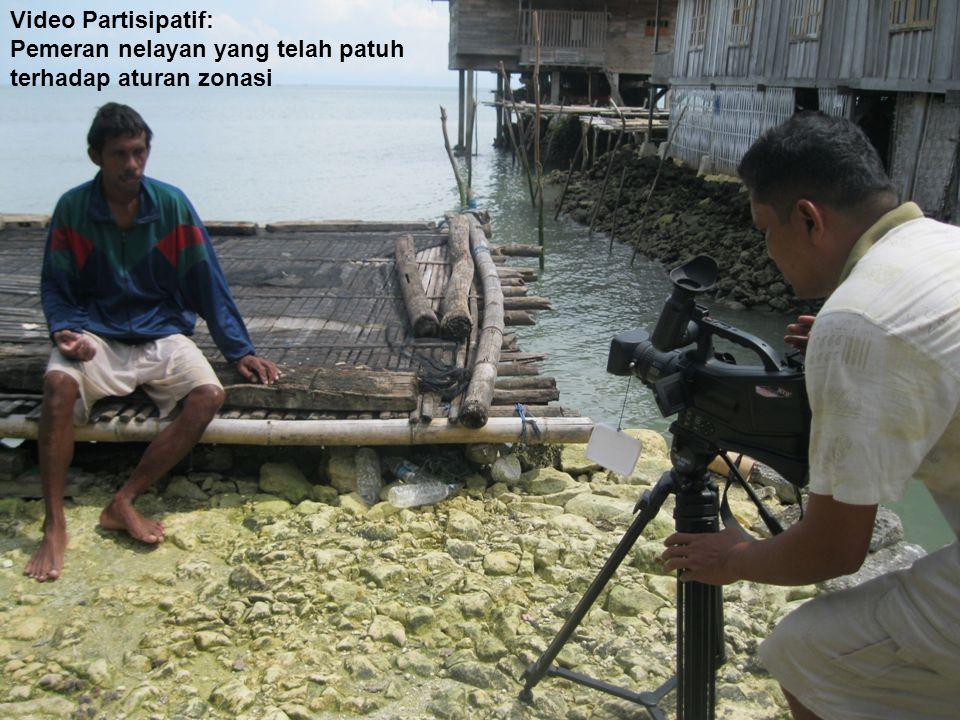 Video Partisipatif: Pemeran nelayan yang telah patuh terhadap aturan zonasi.
