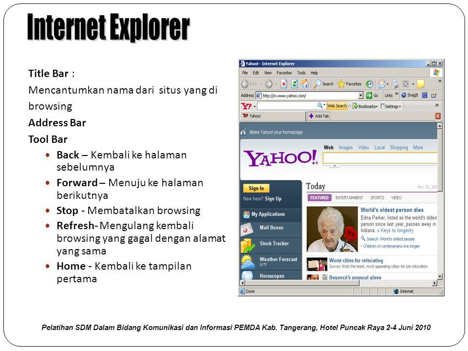 Internet Explorer Title Bar : Mencantumkan nama dari situs yang di