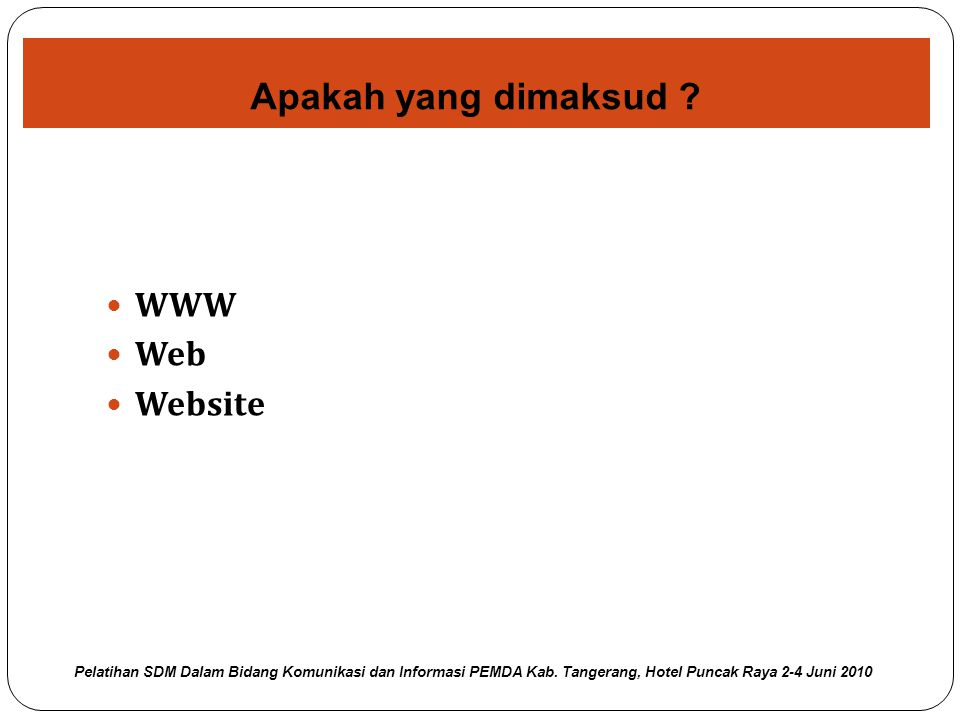 Apakah yang dimaksud WWW Web Website