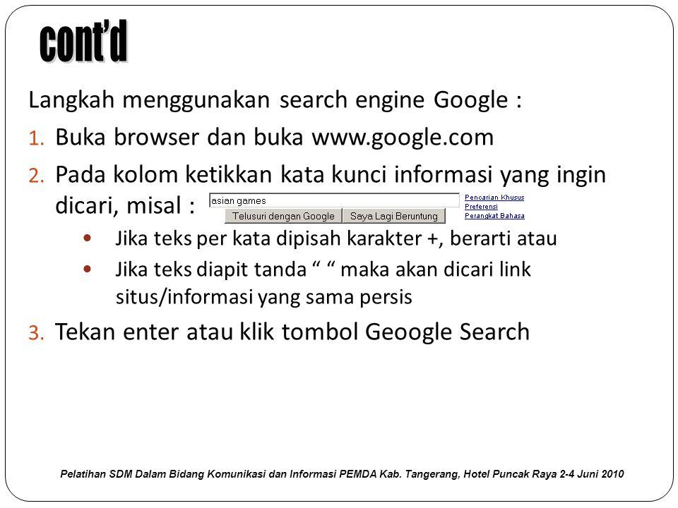 cont'd Langkah menggunakan search engine Google :