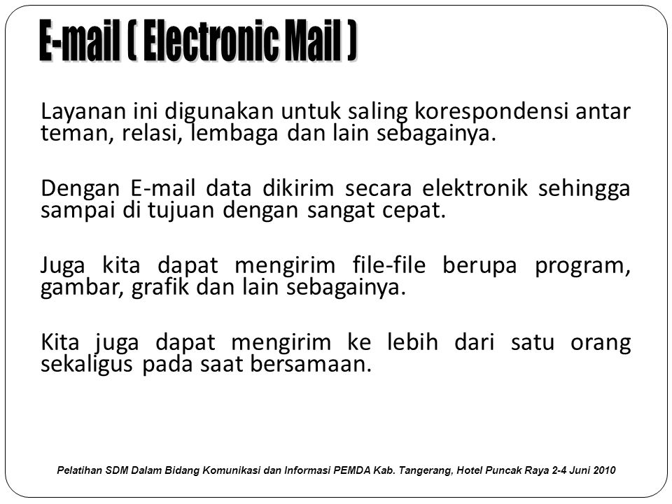 E-mail ( Electronic Mail )