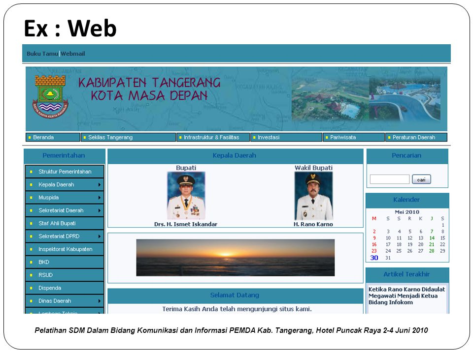 Ex : Web Pelatihan SDM Dalam Bidang Komunikasi dan Informasi PEMDA Kab.