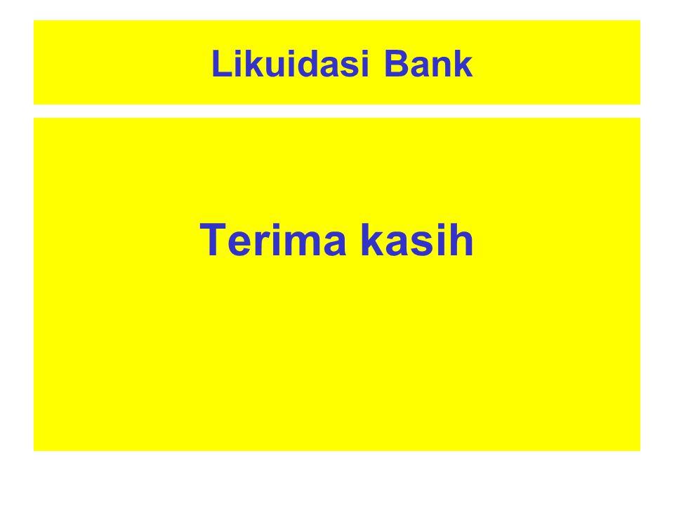 Likuidasi Bank Terima kasih