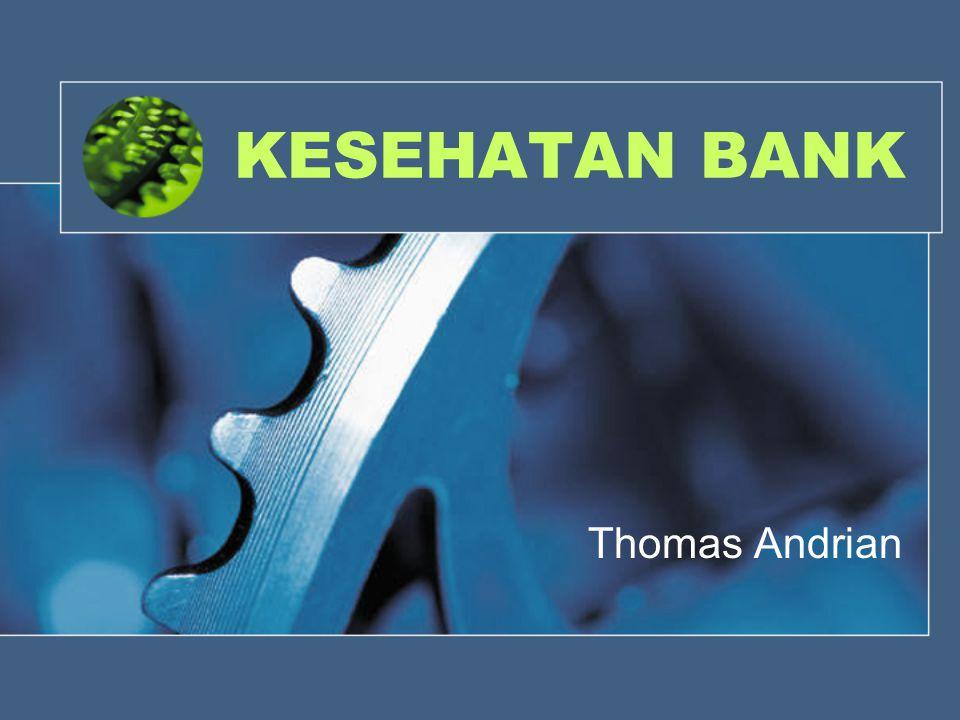 KESEHATAN BANK Thomas Andrian