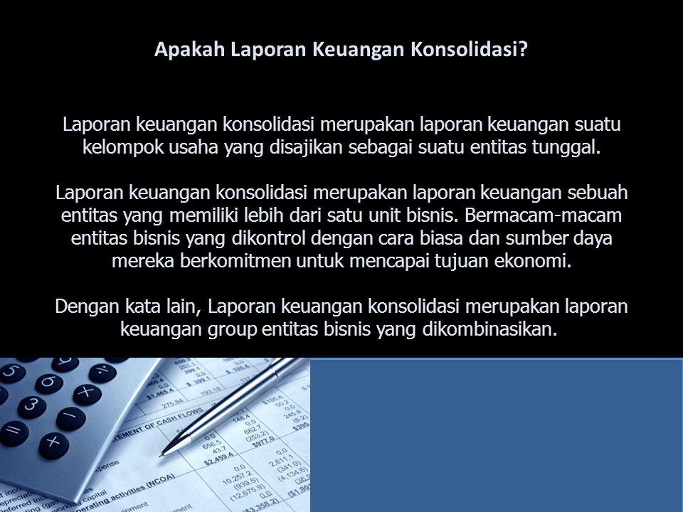 Apakah Laporan Keuangan Konsolidasi