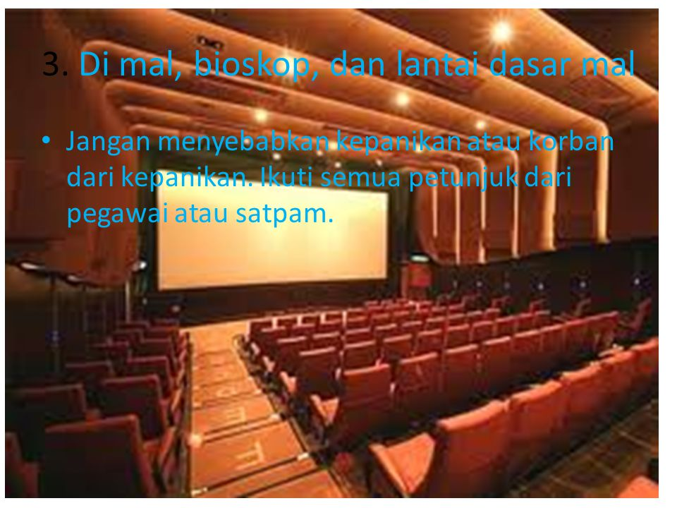 3. Di mal, bioskop, dan lantai dasar mal