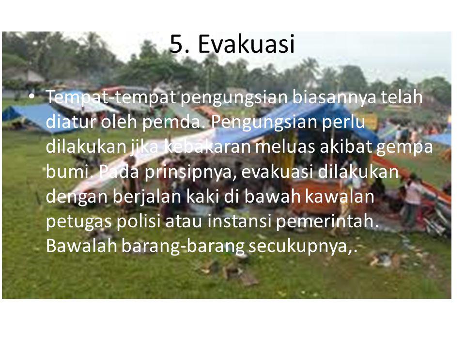 5. Evakuasi
