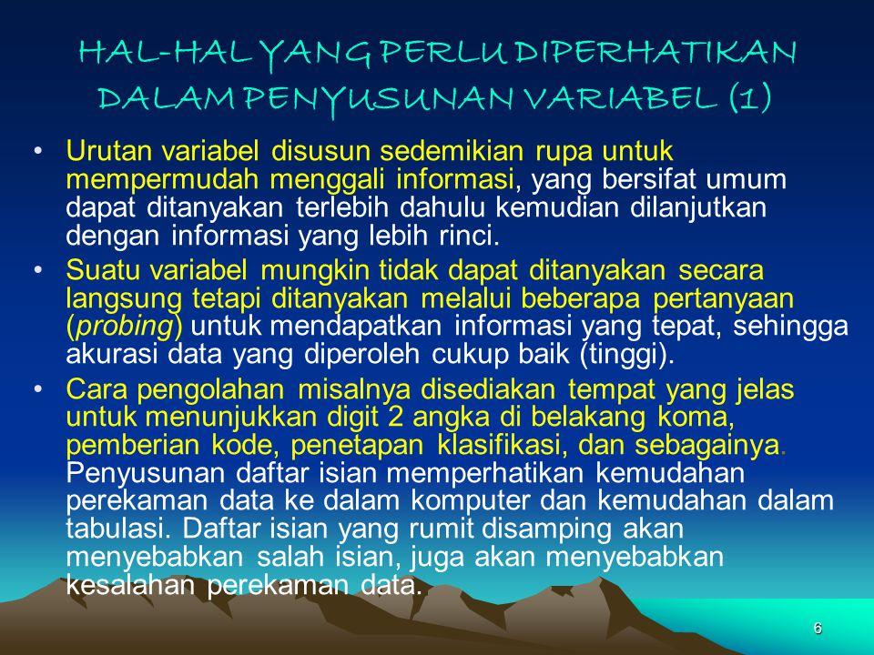 HAL-HAL YANG PERLU DIPERHATIKAN DALAM PENYUSUNAN VARIABEL (1)