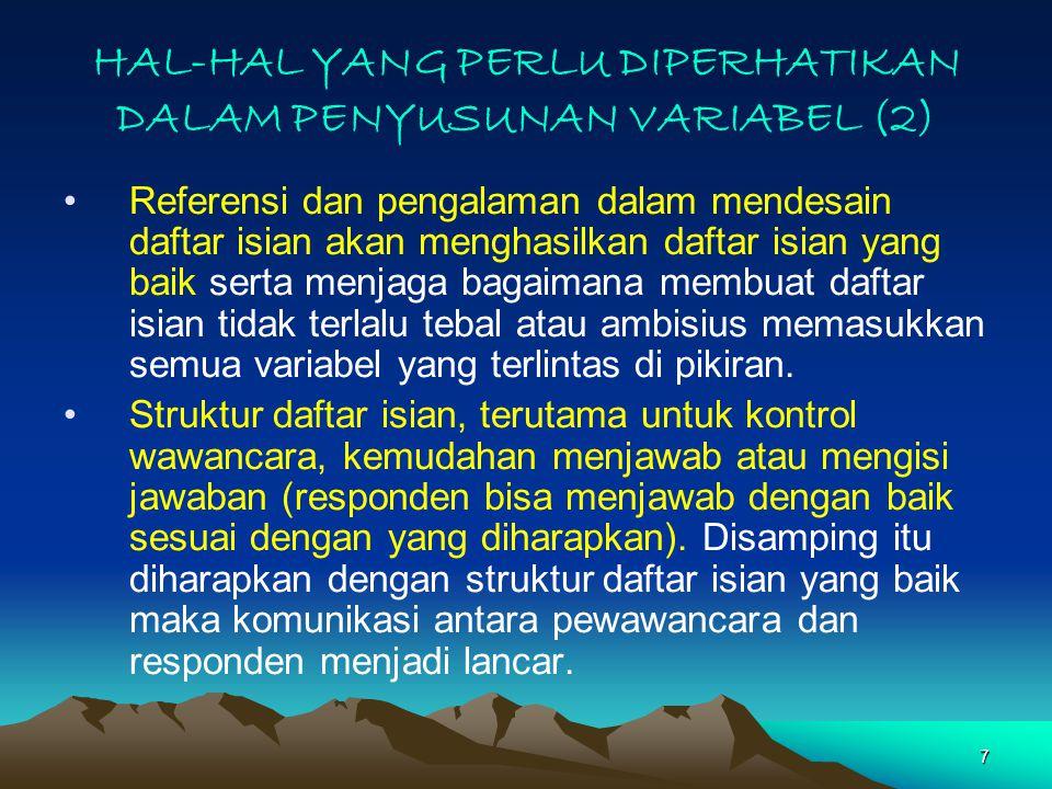 HAL-HAL YANG PERLU DIPERHATIKAN DALAM PENYUSUNAN VARIABEL (2)