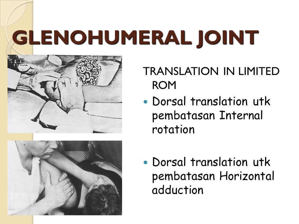 GLENOHUMERAL JOINT TRANSLATION IN LIMITED ROM