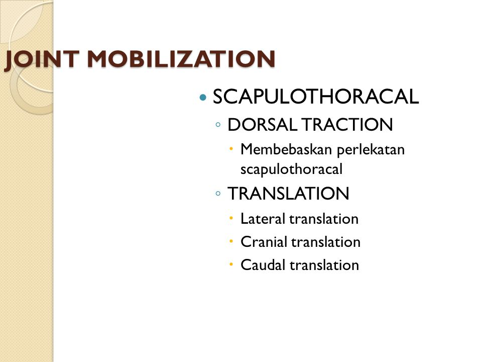 JOINT MOBILIZATION SCAPULOTHORACAL DORSAL TRACTION TRANSLATION
