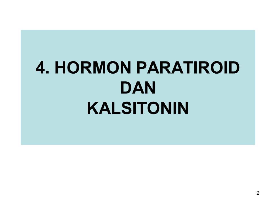 4. HORMON PARATIROID DAN KALSITONIN