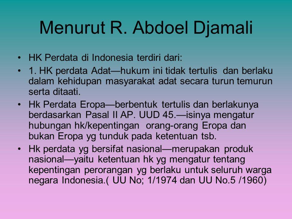 Menurut R. Abdoel Djamali
