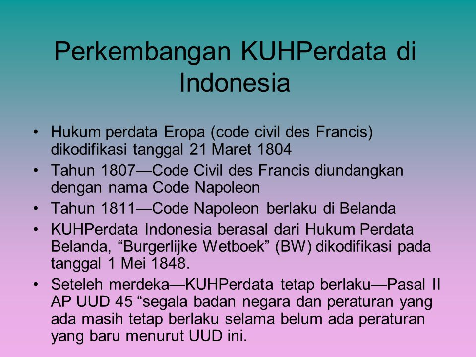 Perkembangan KUHPerdata di Indonesia