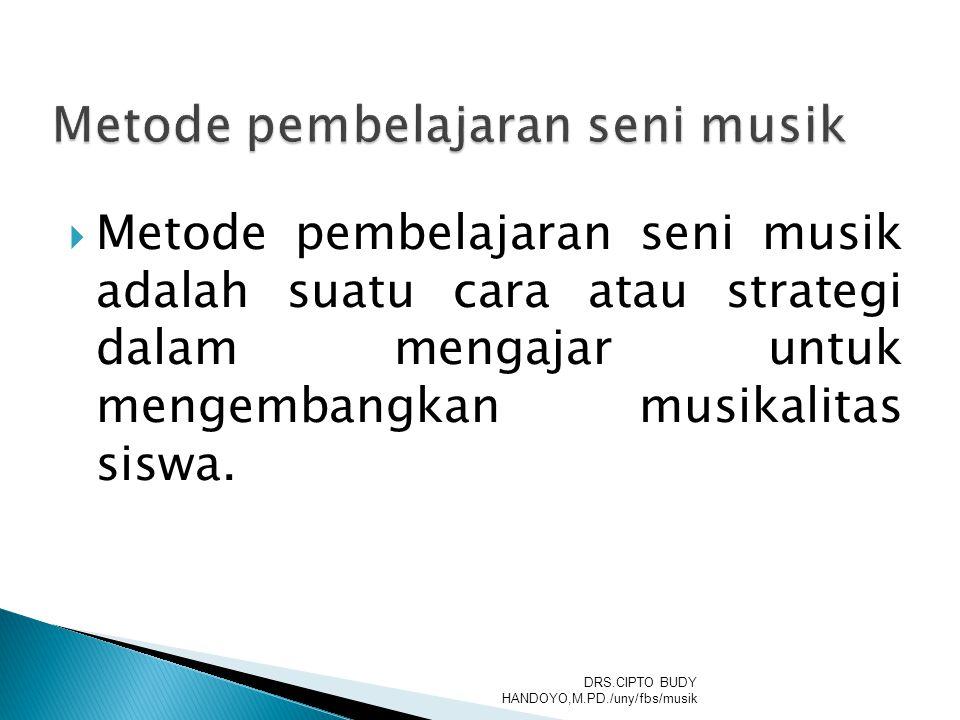 Metode pembelajaran seni musik