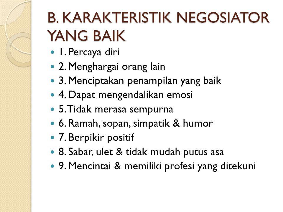 B. KARAKTERISTIK NEGOSIATOR YANG BAIK