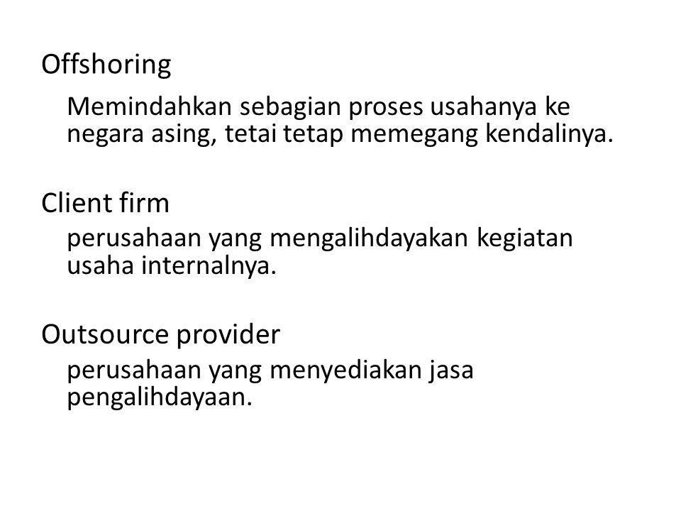 Offshoring Client firm Outsource provider