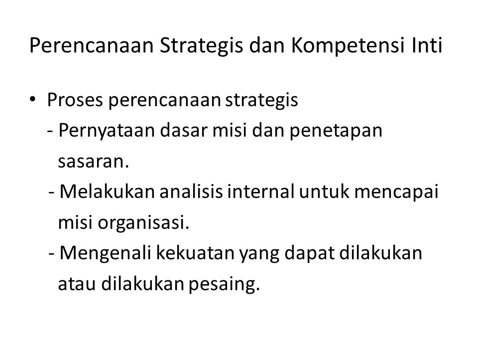 Perencanaan Strategis dan Kompetensi Inti